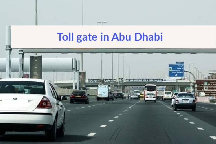 Toll Gates in Abu Dhabi