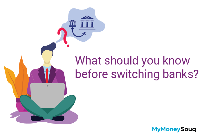 What should you know before switching banks