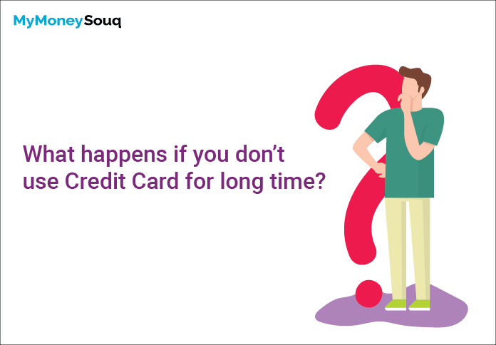 What happens if you don't use your credit card
