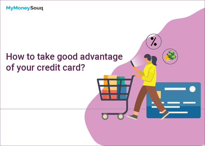 take good advantage of credit card