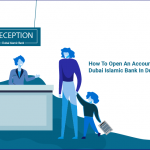 how to open account in Dubai islamic bank