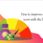 How to improve credit score with the loan