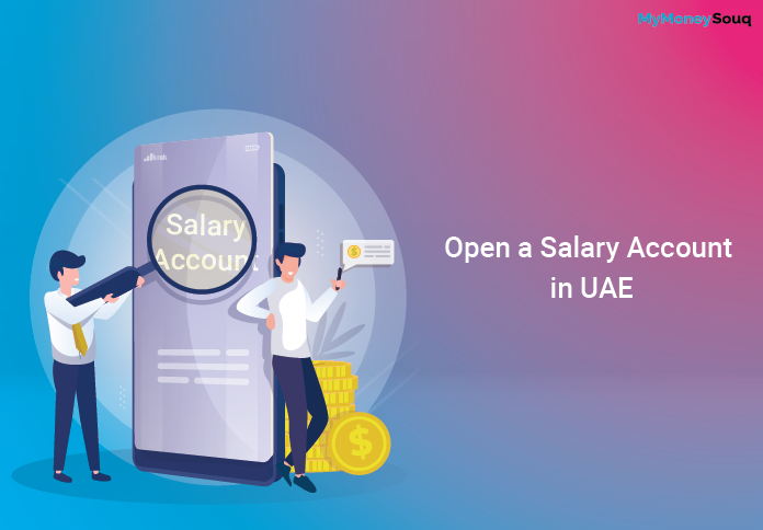 Open a Salary Account in UAE