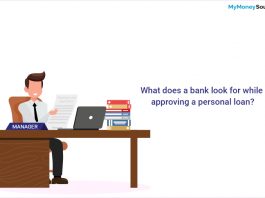 What does a bank look for while approving a personal loan