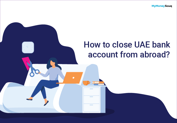 How to close UAE bank account from abroad