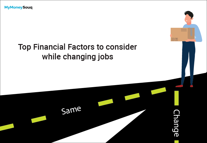 Top Financial Factors to consider while changing jobs