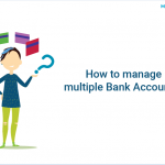 How to manage multiple bank accounts