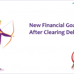 New Financial Goals After Clearing Debts