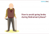 How to avoid going broke during Retirement phase